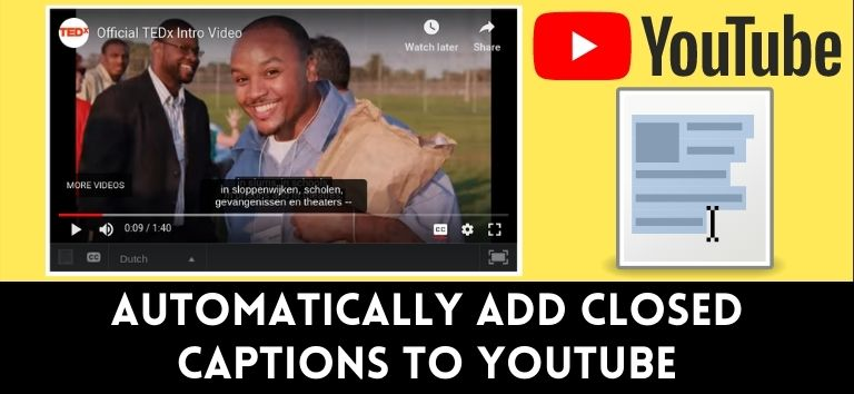 How do I add Closed captions to my Youtube Video